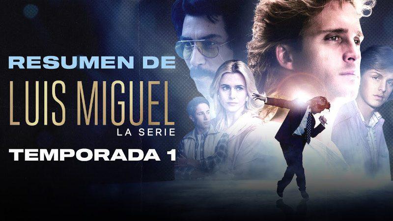 Resumen temporada 1 de Luis Miguel, la serie